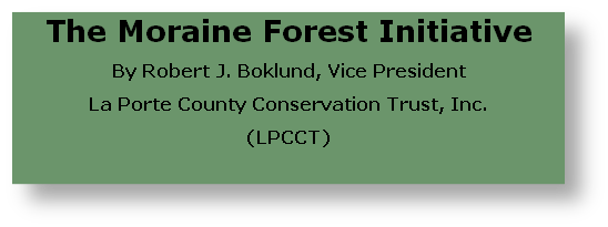 The Moraine Forest Initiative